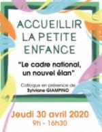 Colloque Accueillir la petite enfance « Le cadre national, un nouvel élan » le 30 avril 2020 à Manosque.